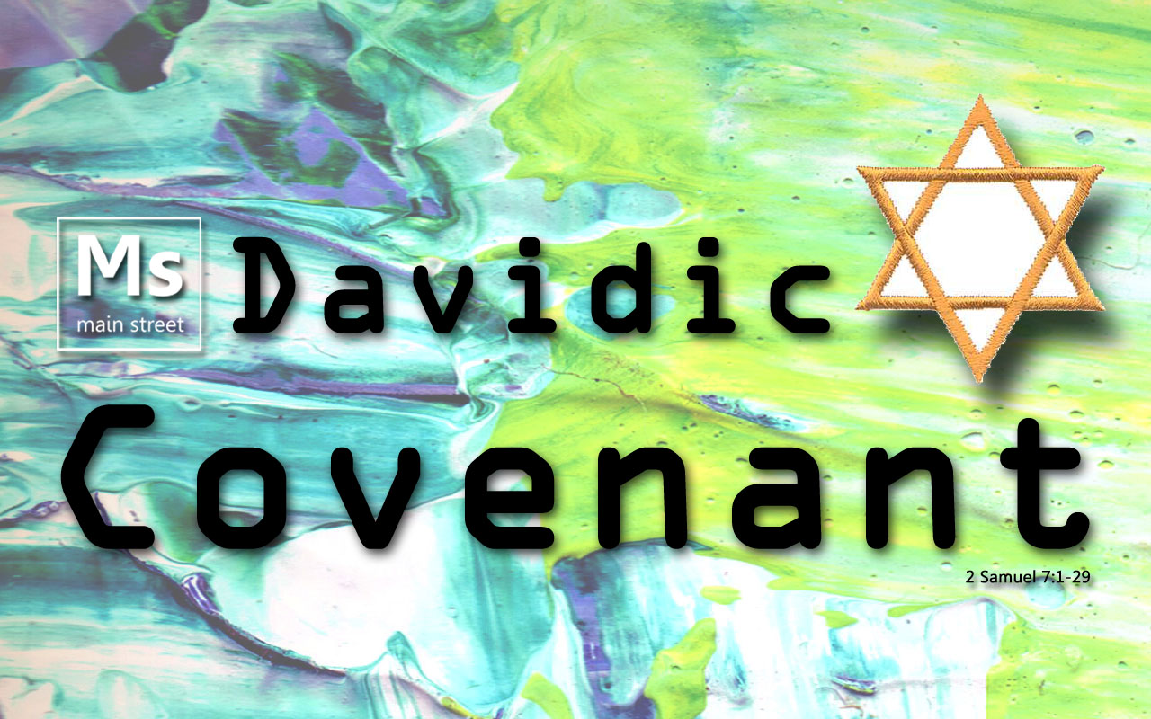 davidic covenant Start studying davidic covenant learn vocabulary, terms, and more with flashcards, games, and other study tools.